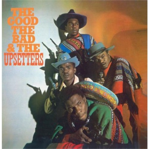 The Good, the Bad and the Upsetters [CD]
