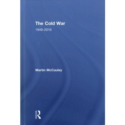 Cold War 19492016 (Hardcover) (Martin McCauley)