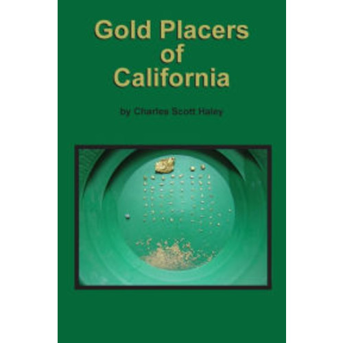 Gold Placers of California
