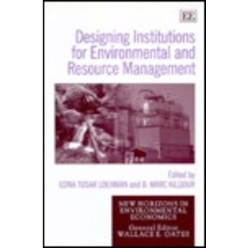 Designing Institutions for Environmental and Resource Management