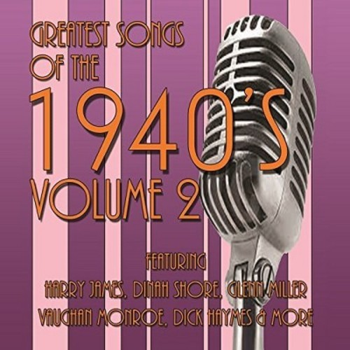 Various - Greatest Songs Of The 1940's Vol 2 (CD)