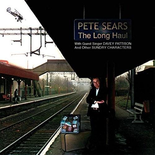 Pete Sears - The Long Haul