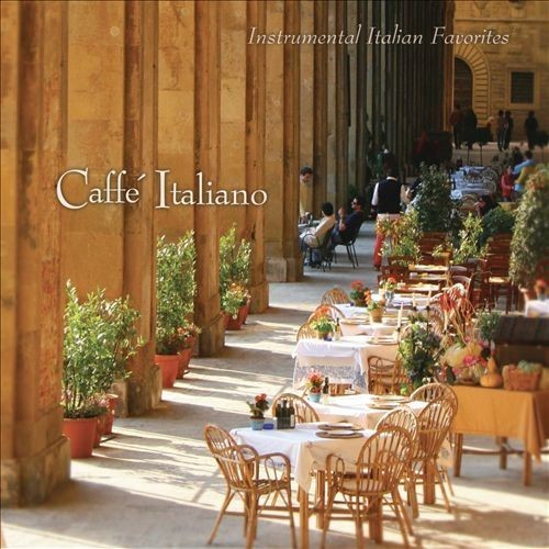 Caff Italiano: Instrumental Italian Favorites [CD]
