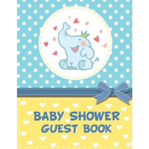 Baby Shower Guest Book: (Full Color Large Print) - Turns into a Baby Storybook for Your Baby! Guest Book, Gift Recorder, Guest Address Book, Thank You Notes Sent Organizer: Baby Shower Guest Book