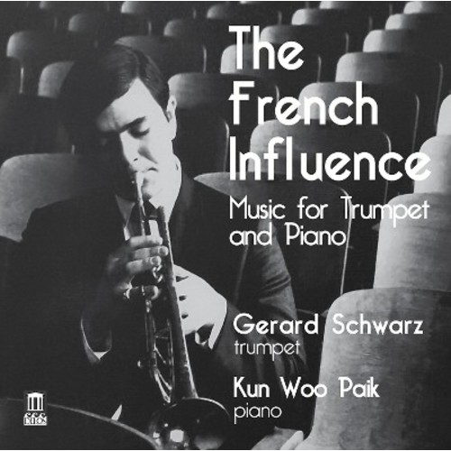 Gerard Schwarz - The French Influence: Music for Trumpet and Piano (CD)