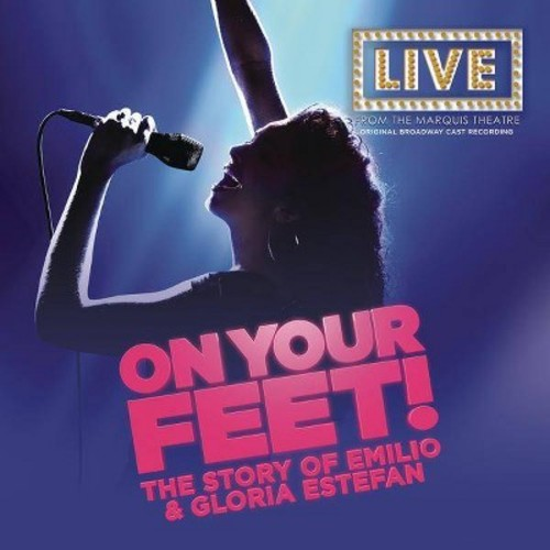 On Your Feet [Original Broadway Cast Recording] [CD]