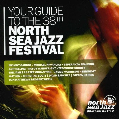 Your Guide to the North Sea Jazz Festival 2012 [CD]