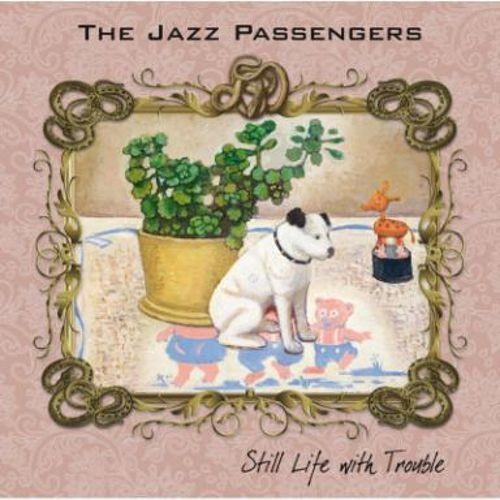 Still Life with Trouble [CD]