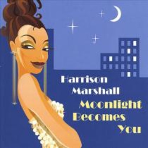 Moonlight Becomes You [CD]