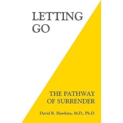Letting Go : The Pathway of Surrender