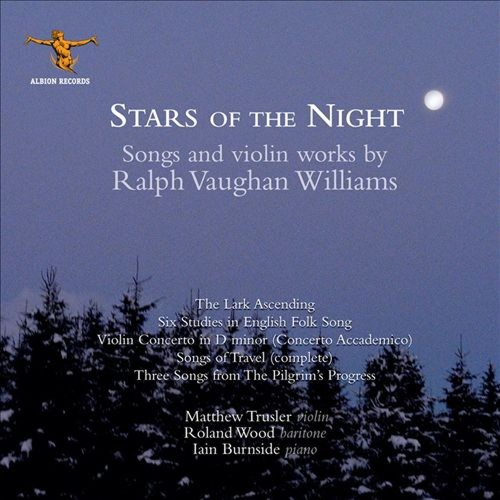 Stars of the Night: Songs and Violin Works by Ralph Vaughan Williams [CD]