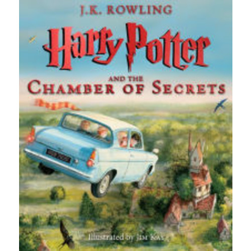 Harry Potter and the Chamber of Secrets: The Illustrated Edition (Harry Potter Series #2)