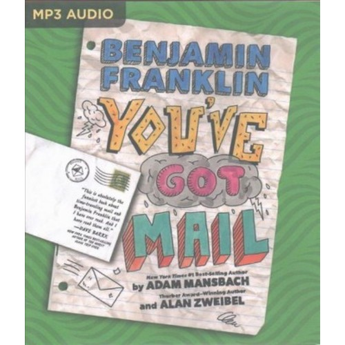Benjamin Franklin You've Got Mail (MP3-CD) (Adam Mansbach & Alan Zweibel)