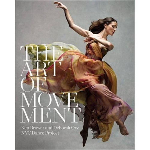 The Art of Movement: NYC Dance Project (Hardcover)