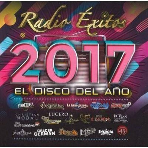 Various - Radio Exitos 2017 El Disco Del Ano (CD)