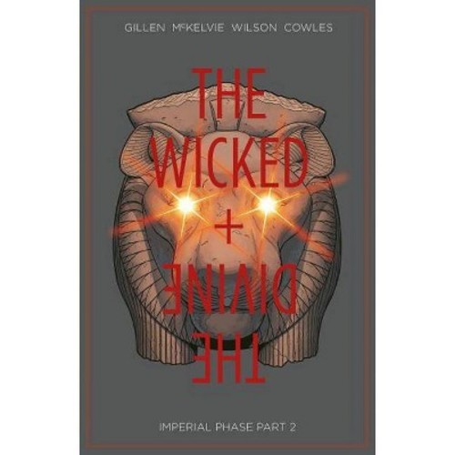 Wicked & the Divine 6 : Imperial Phase, Part 2 (Paperback) (Kieron Gillen)