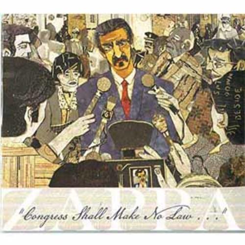 Frank Zappa - Congress Shall Make No Law [Audio CD]
