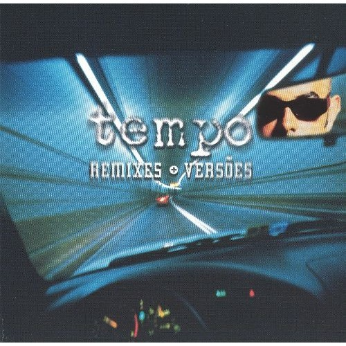 Tempo (Remixes+Versoes) [CD]
