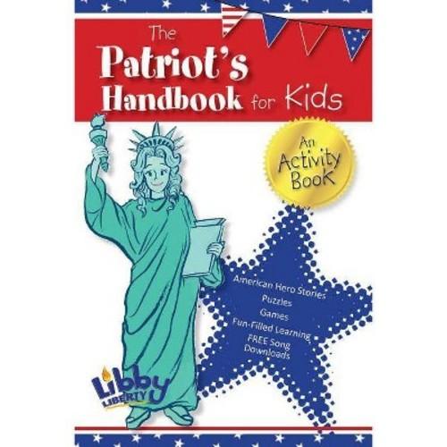 Patriot's Handbook for Kids : An Activity Book (Paperback)