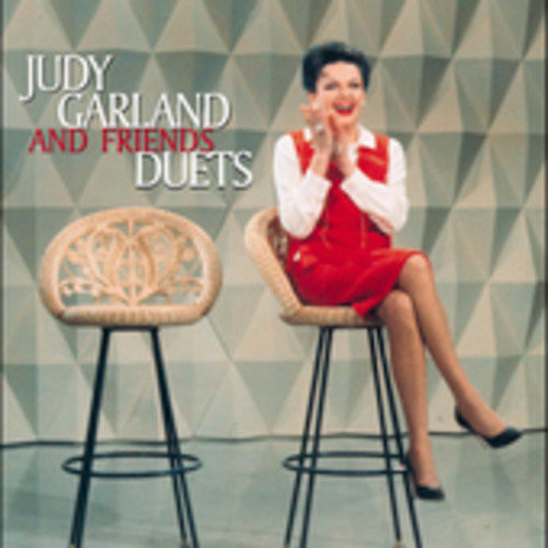 Judy Garland and Friends: Duets