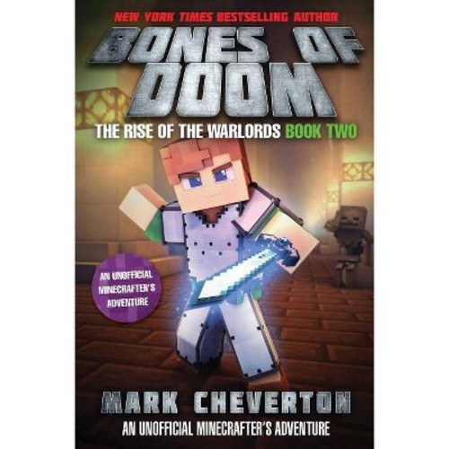 Bones of Doom : The Rise of the Warlords Book Two: an Unofficial Minecrafters Adventure