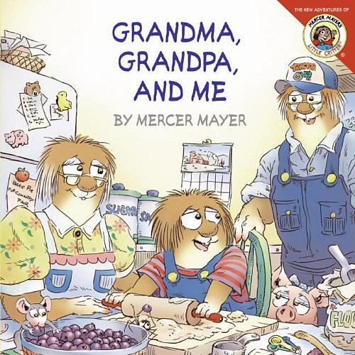 Little Critter Grandma, Grandpa, and Me Book