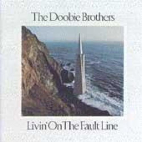 Doobie Brothers - Livin on the Fault Line
