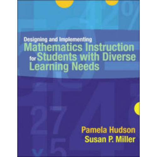 Designing and Implementing Mathematics Instruction for Students with Diverse Learning Needs / Edition 1