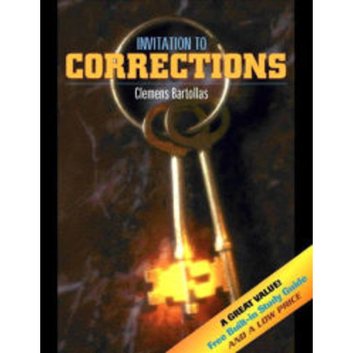 Invitation to Corrections (with Built-in Study Guide) / Edition 1