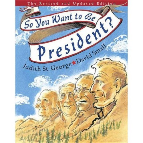 So, You Want to Be President?