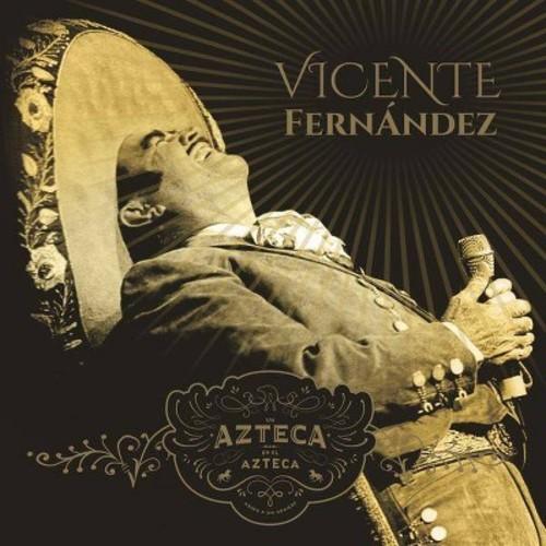 Un Azteca En El Azteca, Vol. 1 Vicente Fernandez [CD]