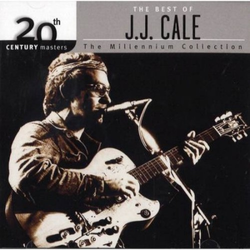 Best Of J.J. Cale - Millennium Collection