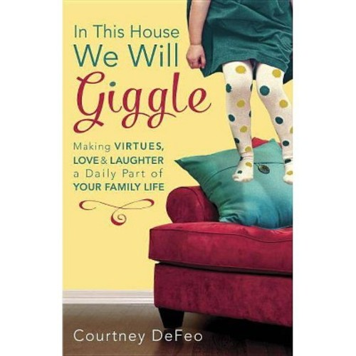 In This House, We Will Giggle (Paperback)
