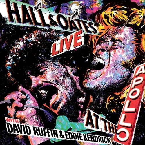 Hall & Oates - Live at The Apollo with David Ruffin & Eddie Kendrick