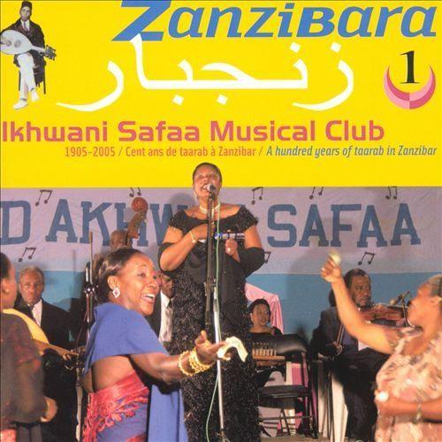 Zanzibara, Vol. 1: A Hundred Years of Tarab in Zanzibar [CD]