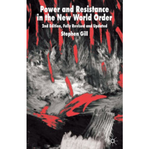 Power and Resistance in the New World Order: 2nd edition, Fully Revised and Updated / Edition 2