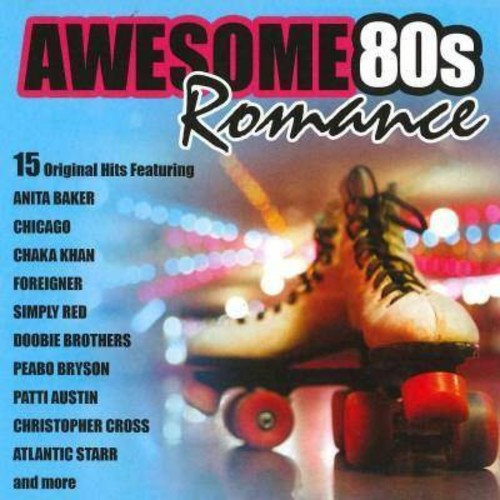 Awesome 80s Romance [CD]