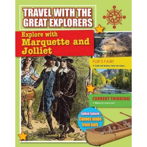 Explore With Marquette and Jolliet (Library) (Cynthia O'Brien)