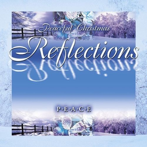 Peaceful Christmas Reflections: Peace [CD]