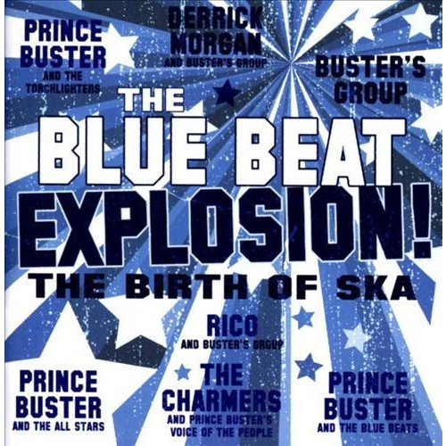 The Blue Beat Explosion [CD]