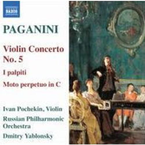 Paganini: Violin Concerto No. 5; I palpiti; Moto perpetuo