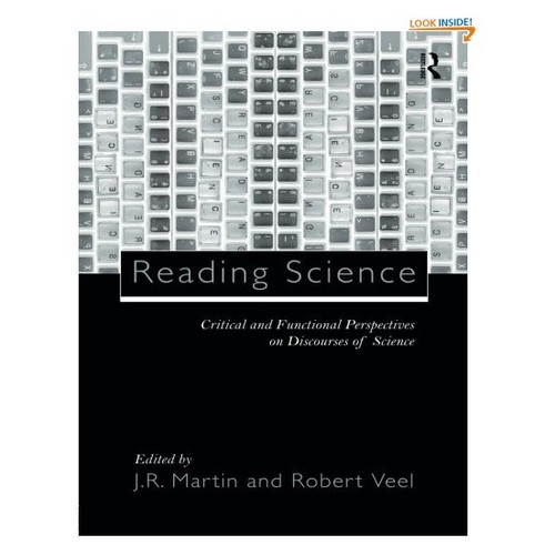 Reading Science: Critical and Functional Perspectives on Discourses of Science