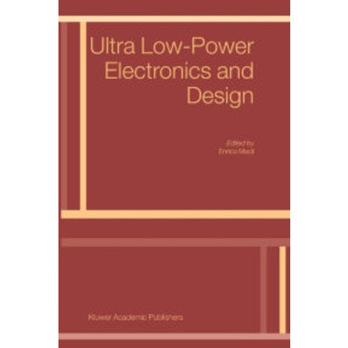 Ultra Low-Power Electronics and Design / Edition 1