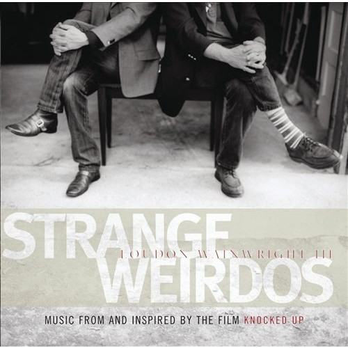 Strange Weirdos: Music from and Inspired by the Film Knocked Up [CD]