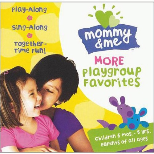 Mommy & Me: More Playground Favorites
