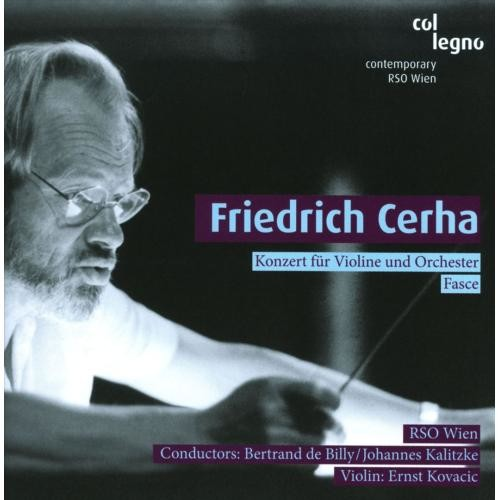 Friedrich Cerha: Konzert fur Violin; Fasce [CD]