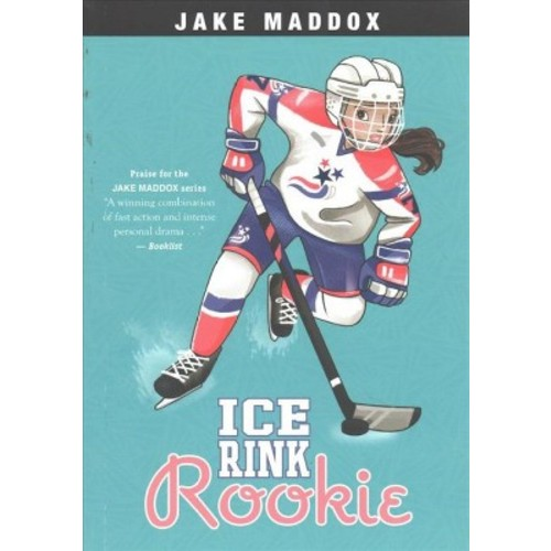Ice Rink Rookie (Reprint) (Paperback) (Jake Maddox)