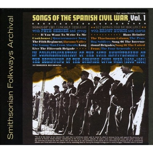 Songs of the Spanish Civil War 1: Lincoln Brigade