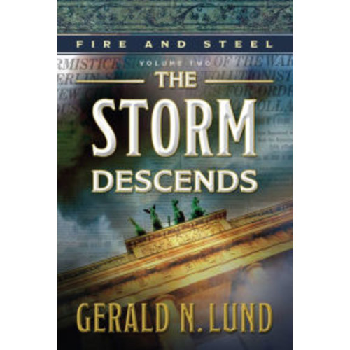 Fire and Steel Volume 2: The Storm Descends