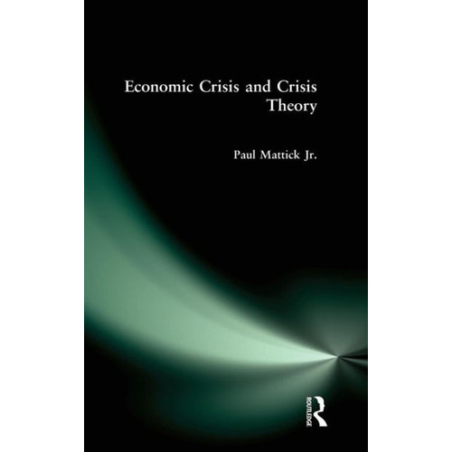 Economic Crisis and Crisis Theory
